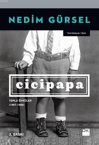 Cicipapa; Toplu Öyküler (1967-1990)
