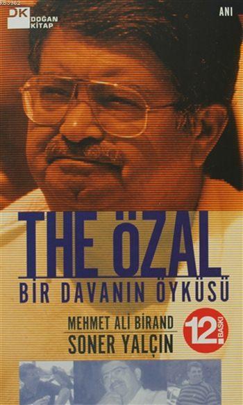 The Özal; Bir Davanın Öyküsü