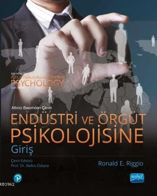 Endüstri ve Örgüt Psikolojisine Giriş