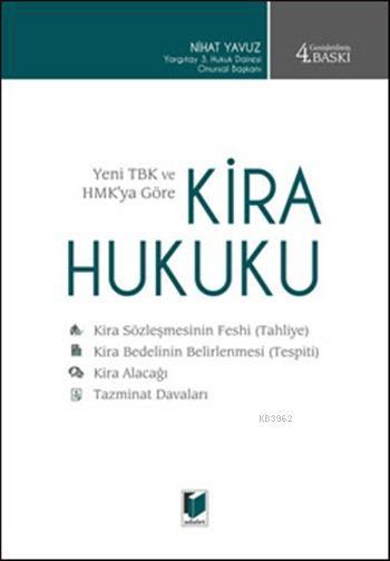 Yeni TBK ve HMK ya Göre Kira Hukuku