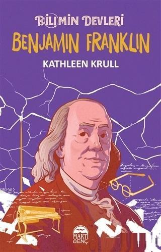 Benjamin Franklin - Bilimin Devleri