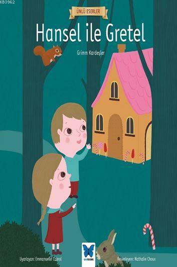 Hansel ile Gretel; Ünlü Eserler Serisi