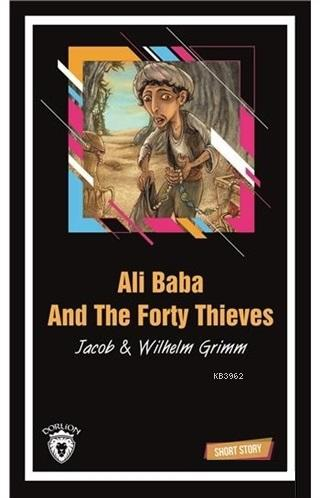 Ali Baba And The Forty Thieves Short Story