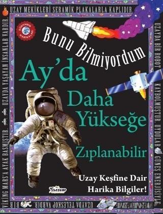 Ay'da Daha Yükseğe Zıplanabilir - Bunu Bilmiyordum Uzay Keşfine Dair Harika Bilgiler!
