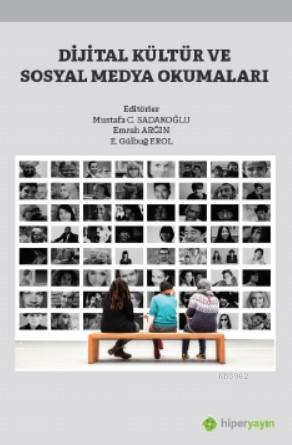 Dijital Kültür ve Sosyal Medya Okumaları