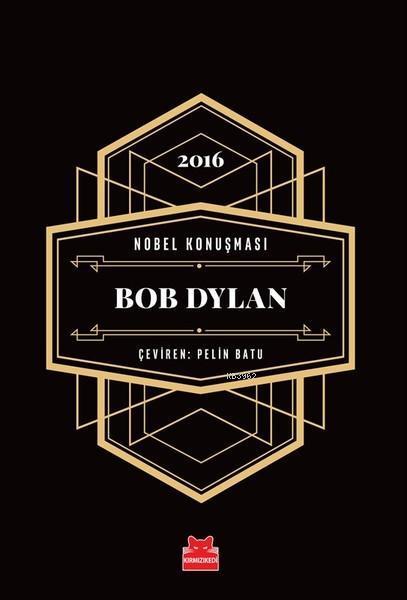 Nobel Konuşması - Bob Dylan - 2016