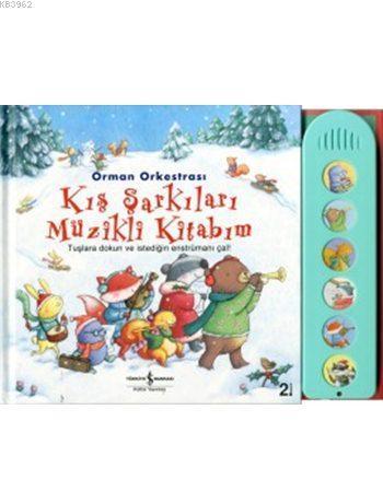 Orman Orkestrası - Kış Şarkıları Müzikli Kitabım (Ciltli)
