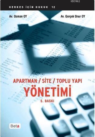 Apartman - Site - Toplu Yapı Yönetimi
