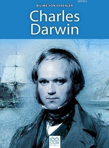 Bilime Yön Verenler Charles Darwin