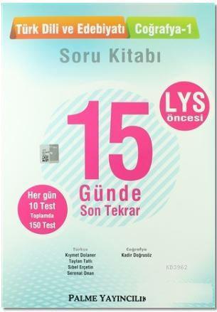 LYS Öncesi Türk Dili ve Edebiyatı Coğrafya-1 15 Günde Son Tekrar Soru Kitabı