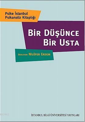Bir Düşünce Bir Usta; Psike İstanbul Psikanaliz Kitaplığı