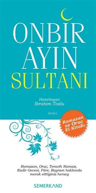 Onbir Ayın Sultanı; Ramazan ve Oruç El Kitabı