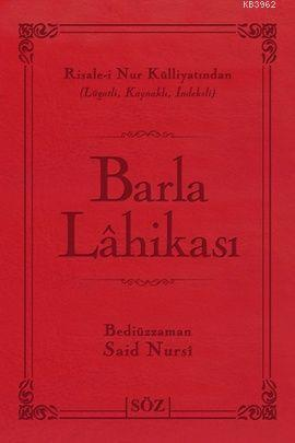 Barla Lahikası (Çanta Boy); Risale-i Nur Külliyatından Terimli, Lügatli, Kaynaklı, İndeksli