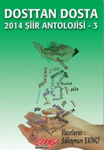 Dosttan Dosta; 2014 Şiir Antolojisi-3