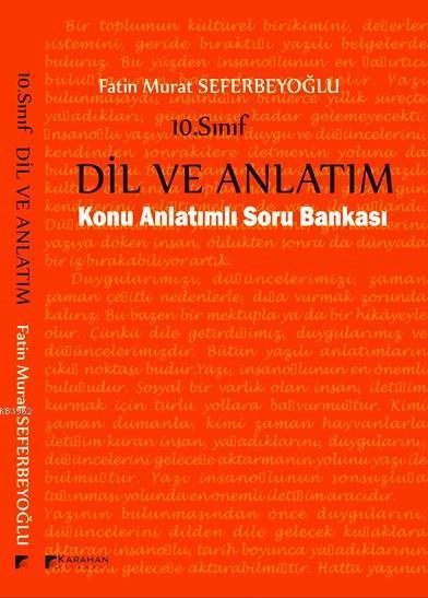 Karahan 10.Sınıf Dil ve Anlatım Konu Anlatımlı Soru Bankası