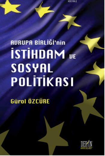 Avrupa Birliği'nin İstihdam ve Sosyal Politikası