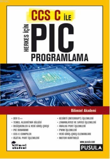 Herkes İçin CCS C İle PIC Programlama
