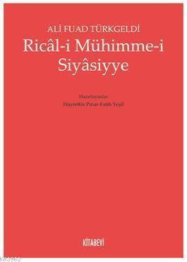 Ricâl-i Mühimme-i Siyâsiyye
