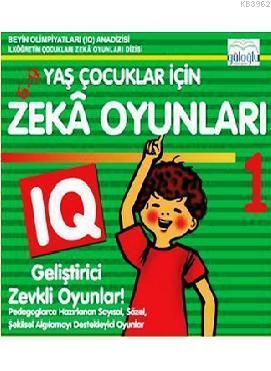 6 - 9 Yaş Çocuklar İçin Zeka Oyunları 1; IQ Geliştirici Zevkli Oyunlar