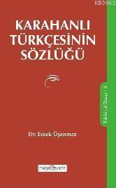 Karahanlı Türkçesinin Sözlüğü