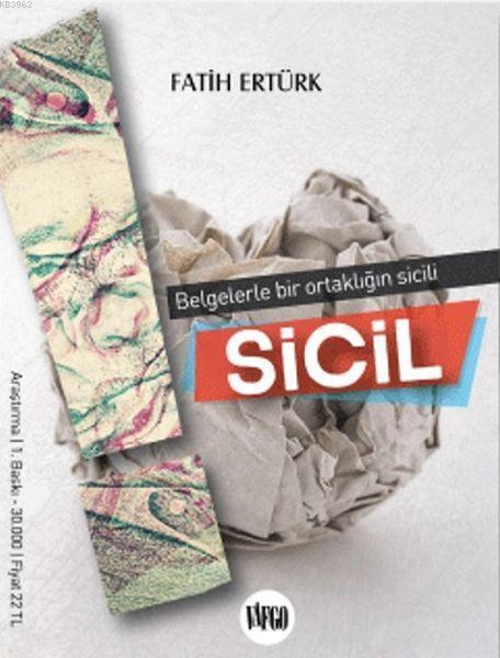 Sicil; Belgelerle Bir Ortaklığın Sicili