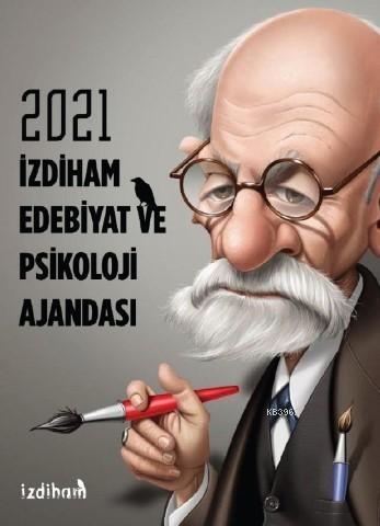2021 İzdiham Ajandası - Edebiyat ve Psikoloji