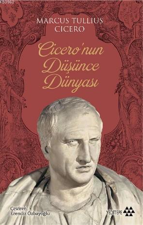 Cicero'nun Düşünce Dünyası