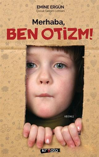 Merhaba Ben Otizm!