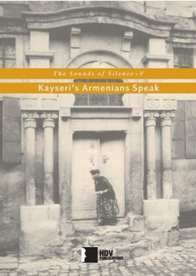 The Sounds of Silence V; Kayseri's Armenians Speak
