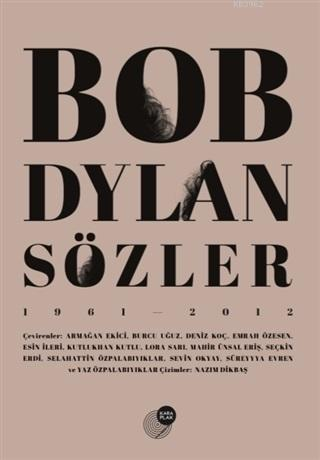 Bob Dylan Sözler (1961 - 2012)