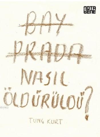 Bay Prada Nasıl Öldürüldü?