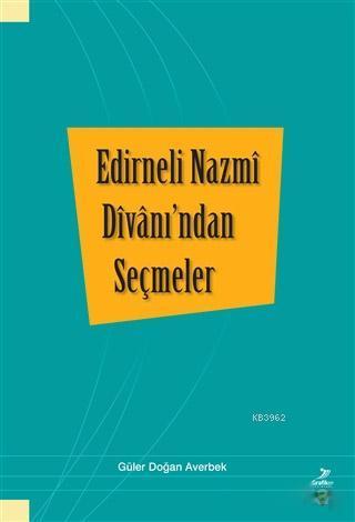 Edirneli Nazmi Divanı'ndan Seçmeler