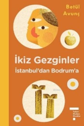 İkiz Gezginler; İstanbul'dan Bodrum'a