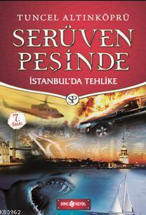 Serüven Peşinde 11 - İstanbul'da Tehlike