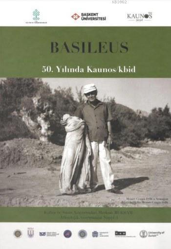 Basileus (Ciltli); 50.Yılında Kaunos/kbid
