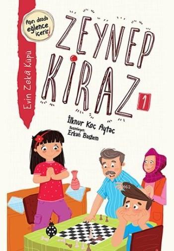 Zeynep Kiraz 1; Evin Zeka Küpü