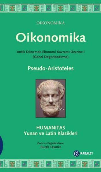 Oikonomika; Antik Dönemde Ekonomi Kavramı Üzerine 1 (Genel Değerlendirme)