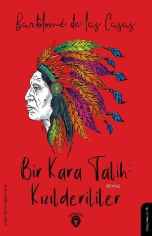 Bir Kara Talih: Kızılderililer