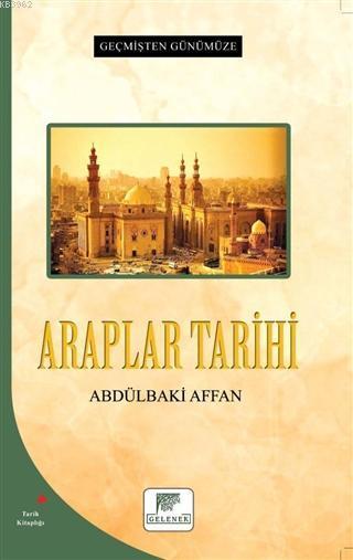 Araplar Tarihi - Geçmişten Günümüze