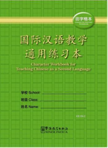 Character Writing Workbook; Çince Karakterler Yazma Çalışmaları