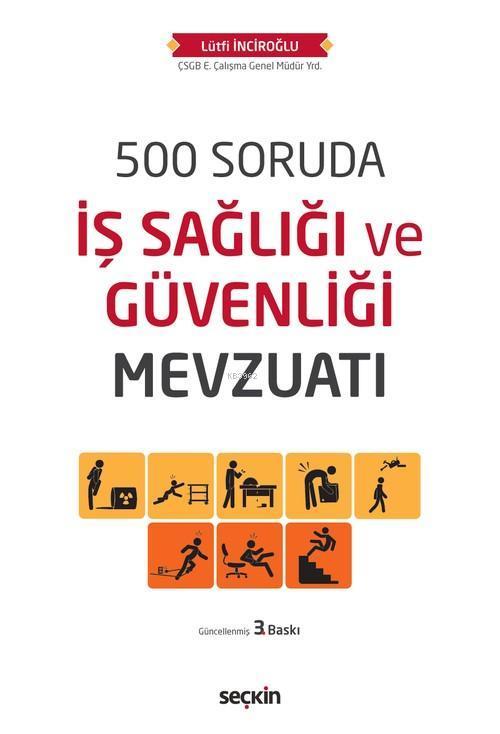500 Soruda İş Sağlığı ve Güvenliği Mevzuatı