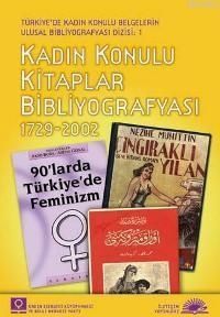 Kadın Konulu Kitaplar Bibliyografyası; 1729 2002