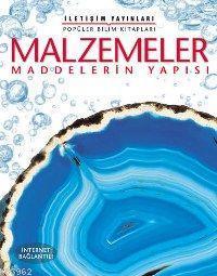 Malzemeler; Maddelerin Yapısı