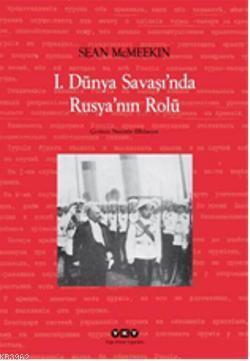 1.Dünya Şavaşında Rusyanın Rolü