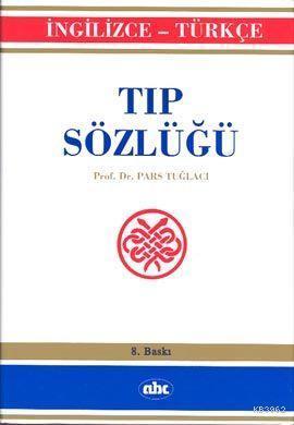 İngilizce Türkçe Tıp Sözlüğü
