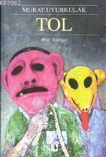 Tol; Bir İntikam Romanı