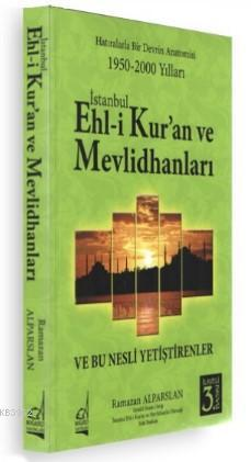İstanbul Eh - li Kur'an ve Mevlidhanlar