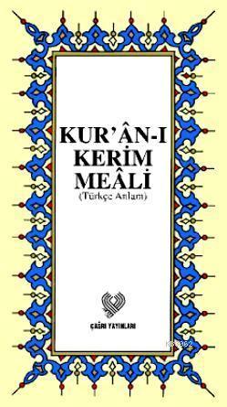Kur'ân-ı Kerim Meâli; Türkçe Anlam (küçük boy, karton kapak, ipek şamua kâğıt)