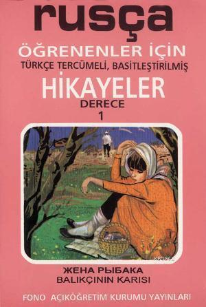 Rusça Türkçe Hikayeler Derece 1 Kitap 3 Balıkçının Karısı