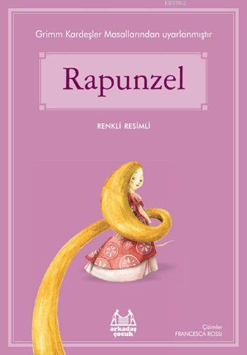 Rapunzel; Gökkuşağı Renkli Resimli Seri